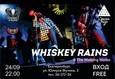 Whiskey Rains 1