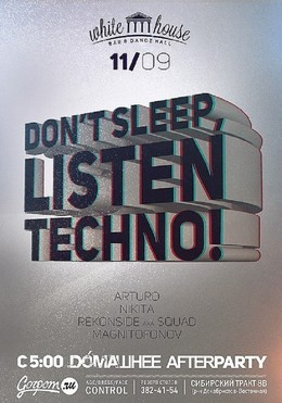 Don't Sleep, Listen TECHNO!