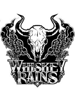 Whiskey Rains