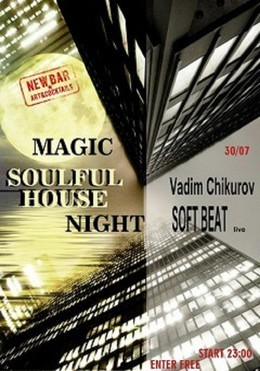 Magic Soulful House Night
