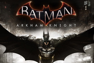 Релиз Batman: Arkham Knight